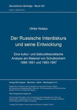 Der Russische Interdiskurs und seine Entwicklung von Notarp,  Ulrike