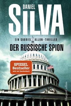 Der russische Spion von Bergner,  Wulf, Silva,  Daniel
