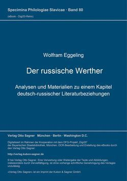 Der russische Werther von Eggeling,  Wolfram, Schneider,  Martin