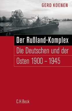Der Russland-Komplex von Koenen,  Gerd