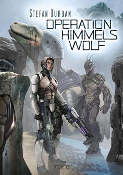 Der Ruul-Konflikt 15: Operation Himmelswolf von Burban,  Stefan, Stark,  Allan J.