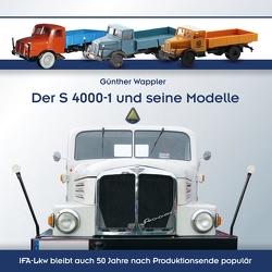 Der S 4000-1 und seine Modelle von Wappler,  Günther