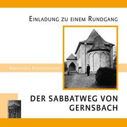 Der Sabbatweg von Gernsbach von Meier,  Regina, Schneid-Horn,  Dr. Irene, Wolf,  Winfried