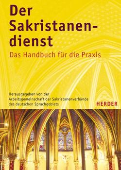 Der Sakristanendienst von Arbeitsgemeinschaft der Sakristanenverbände des deutschen Sprachgebiets - ADS