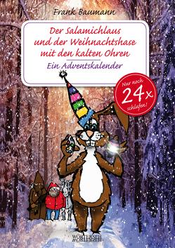 Der Salamichlaus und der Weihnachtshase mit den kalten Ohren von Baumann,  Frank