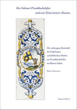 Der Salemer Barockofen und sein Zisterzienser-Kosmos von Feucht,  Stefan, Honstetter,  Robert