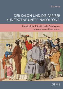 Der Salon und die Pariser Kunstszene unter Napoleon I. von Knels,  Eva