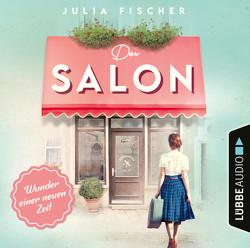 Der Salon – Wunder einer neuen Zeit von Agency,  The Susijn, Fischer,  Julia