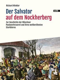 Der Salvator auf dem Nockherberg von Winkler,  Richard