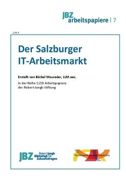 Der Salzburger IT Arbeitsmarkt von Maureder,  Bärbel, Spielmann,  Walter