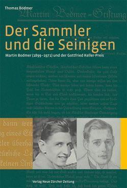 Der Sammler und die Seinigen von Bodmer,  Thomas