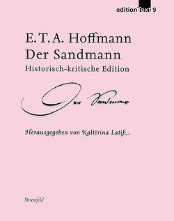 Der Sandmann von Hoffmann,  E T A, Latifi,  Kalterina