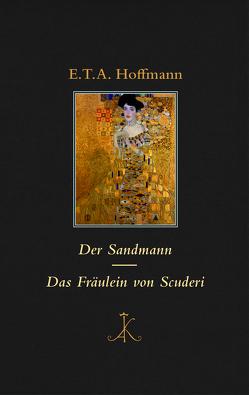 Der Sandmann / Das Fräulein von Scuderi von Hoffmann,  E T A, Zürn,  Guntram