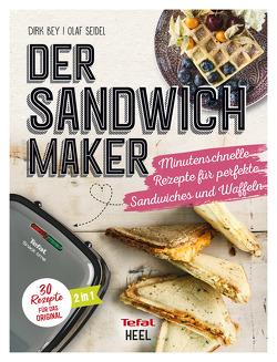 Der Sandwichmaker von Bey,  Dirk, Seidel,  Olaf