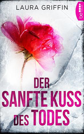 Der sanfte Kuss des Todes von Griffin,  Laura, Stumpf,  Andrea, Werbeck,  Gabriele