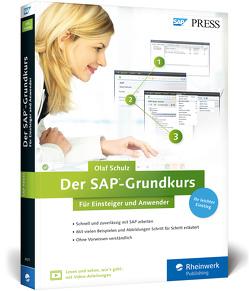 Der SAP-Grundkurs für Einsteiger und Anwender von Schulz,  Olaf