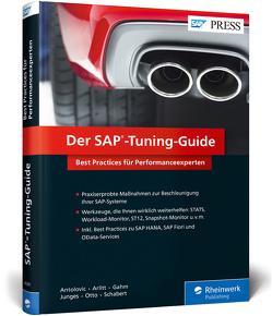 Der SAP-Tuning-Guide von Antolovic,  Miroslav, Arlitt,  Robert, Gahm,  Hermann, Junges,  Michael, Otto,  Jens, Schabert,  Simone