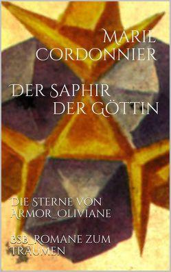 Der Saphir der Göttin von Cordonnier,  Marie