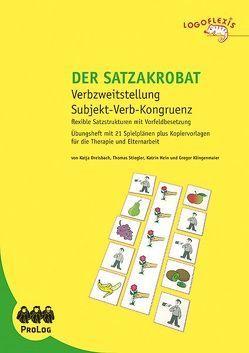 Der SATZAKROBAT von Dreisbach,  Katja, Hein,  Katrin, Klingenmeier,  Gregor, Stiegler,  Thomas