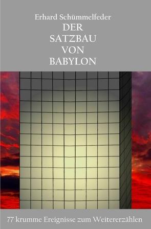 Der Satzbau von Babylon von Schümmelfeder,  Erhard
