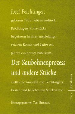 Der Saubohnenprozess und andere Stücke von Feichtinger,  Josef