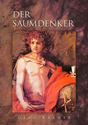 Der Saumdenker von Kramer,  Gerd