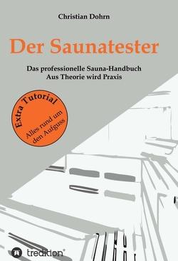 Der Saunatester von Dohrn,  Christian