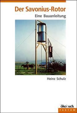 Der Savonius-Rotor von Schulz,  Heinz