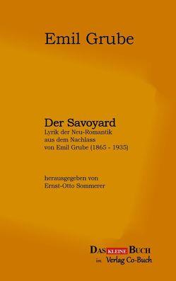 Der Savoyard von Grube,  Emil, Sommerer,  Ernst-Otto