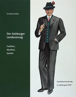 Der Sazburger Landesanzug von Hutter,  Ernestine, Laub,  Peter