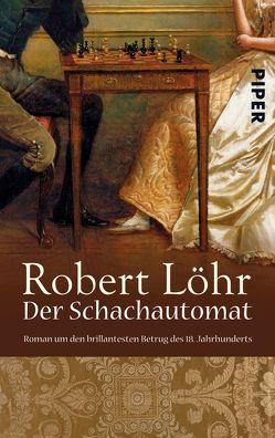 Der Schachautomat von Löhr,  Robert
