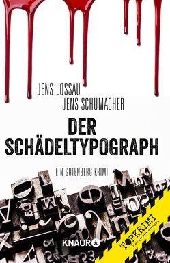 Der Schädeltypograph von Lossau,  Jens, Schumacher,  Jens