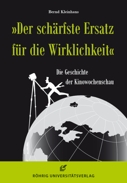 """""""Der schärfste Ersatz für die Wirklichkeit"""" von Kleinhans,  Bernd"""