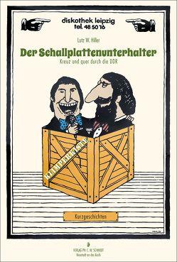 Der Schallplattenunterhalter von Hiller,  Lutz