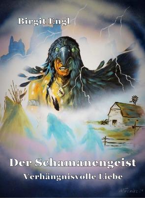 Der Schamanengeist von Birgit,  Engl