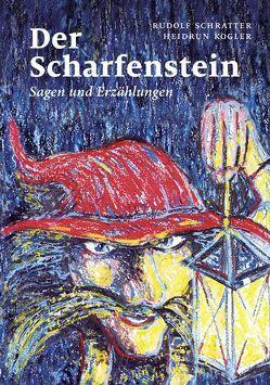 Der Scharfenstein von Schratter,  Rudolf
