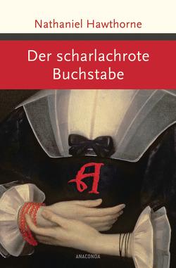 Der scharlachrote Buchstabe von Blei,  Franz, Hawthorne,  Nathaniel