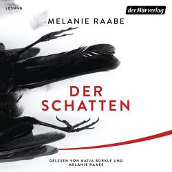 Der Schatten von Bürkle,  Katja, Raabe,  Melanie
