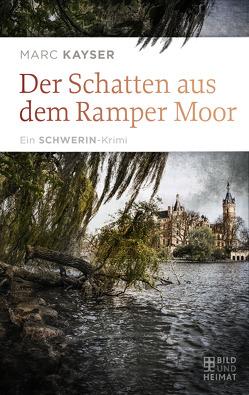 Der Schatten aus dem Ramper Moor von Kayser,  Marc