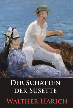 Der Schatten der Susette von Harich,  Walther