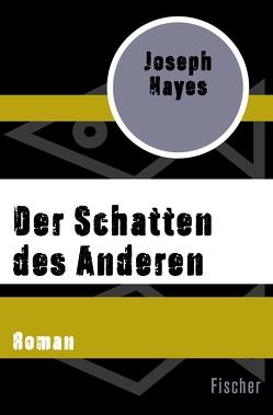Der Schatten des Anderen von Hayes,  Joseph, Schwaner,  Teja