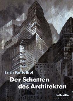 Der Schatten des Architekten von Kettelhut,  Erich, Stiftung Deutsche Kinemathek, Sudendorf,  Werner