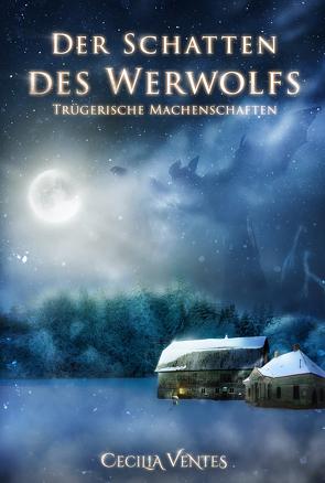 Der Schatten des Werwolfs von Ventes,  Cecilia