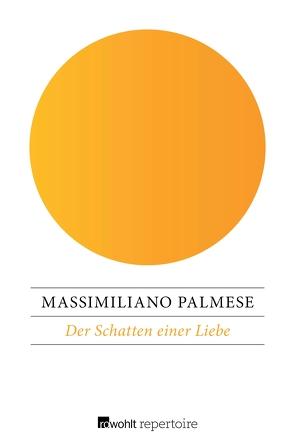Der Schatten einer Liebe von Palmese,  Massimiliano, Vetterlein,  Suse