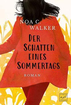 Der Schatten eines Sommertags von Walker,  Noa C.