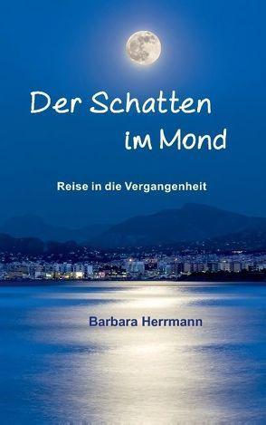 Der Schatten im Mond von Herrmann,  Barbara