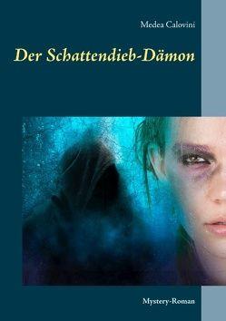 Der Schattendieb-Dämon von Calovini,  Medea