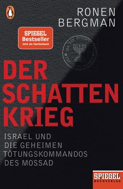 Der Schattenkrieg von Bergman,  Ronen, Dedekind,  Henning, Hagestedt,  Jens, Juraschitz,  Norbert, Lutosch,  Heide