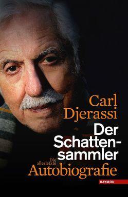 Der Schattensammler von Djerassi,  Carl