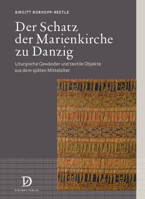 Der Schatz der Marienkirche zu Danzig von Borkopp-Restle,  Birgitt